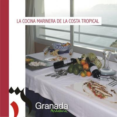 """""""LA COCINA MARINERA DE LA COSTA TROPICAL"""" EDITADA EN SOPORTE INFORMATICO"""