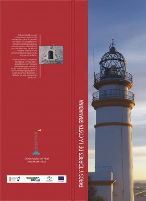 """Presentación oficial del libro """"FAROS Y TORRES DE LA COSTA DE GRANADINA"""" en la Costa Tropical de Granada."""